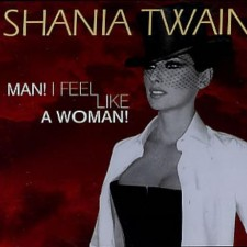Shania-Twain-Man-I-Feel-Like-A-309902